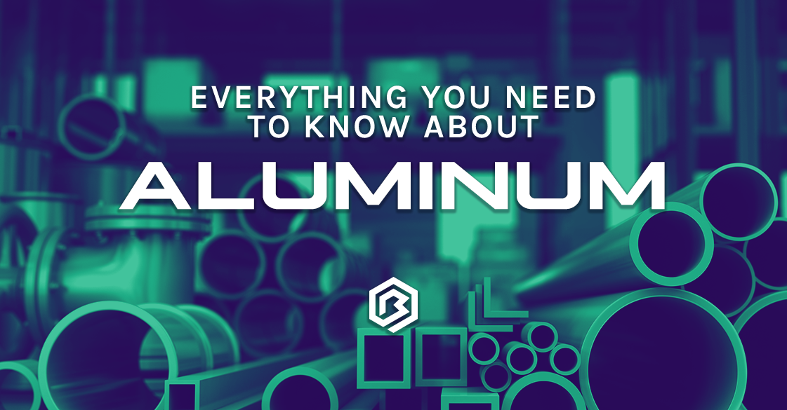 Everything You Need to Know About: Aluminum
